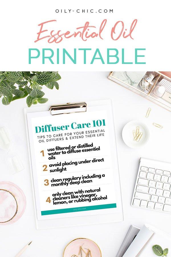 Essential Oil Diffuser Care Printable