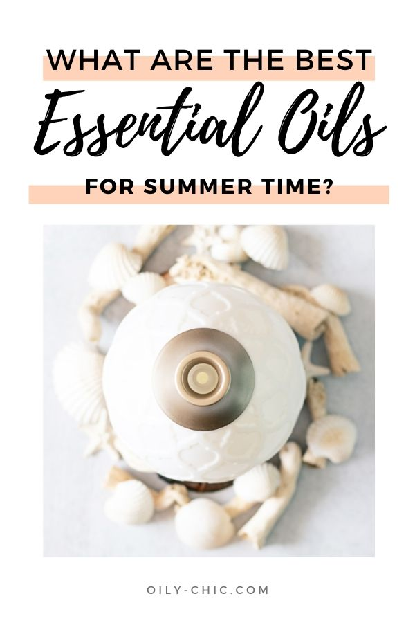 It's officially the summer season and time for enjoying all the best summer essential oil blends.