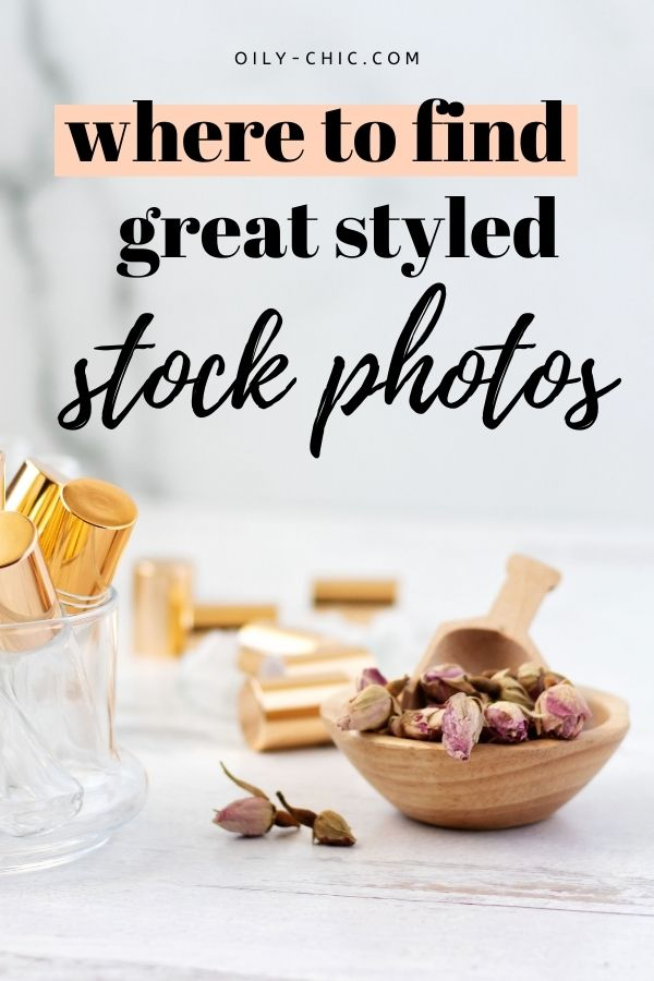I put together a great resource of places to find great styled stock photos: free and paid.