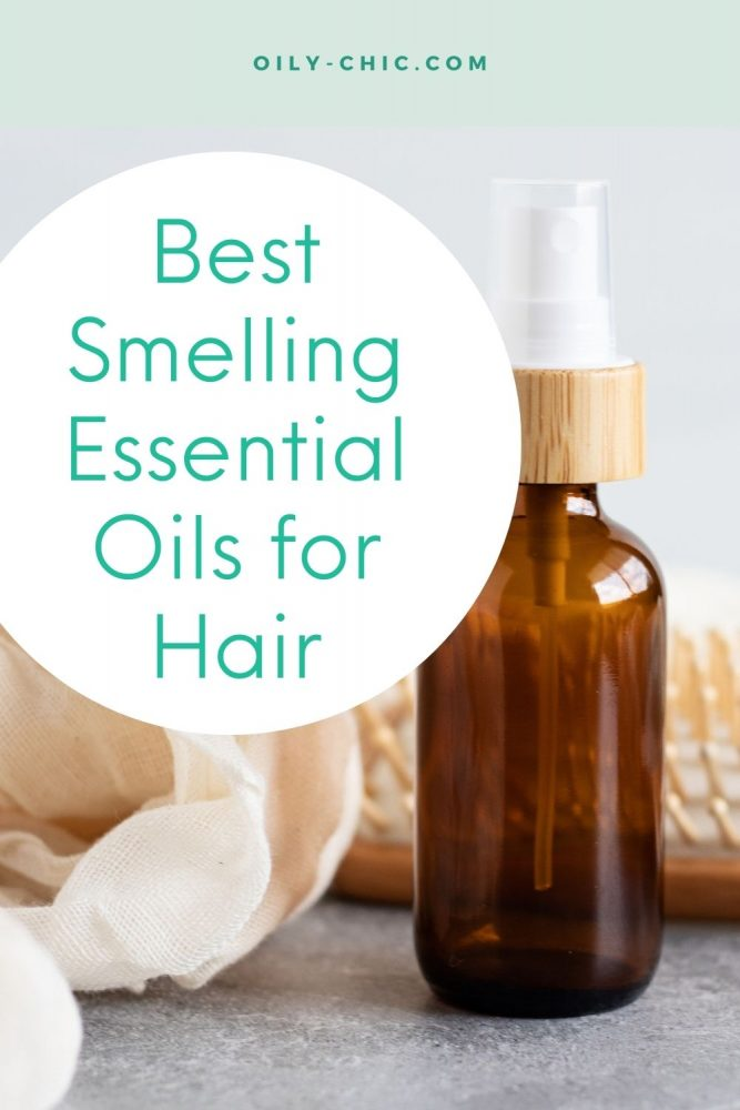 What are the best smelling essential oils for hair?